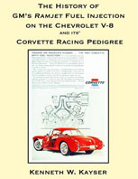 The History of GM�s Ramjet Fuel Injection on the Chevrolet V-8